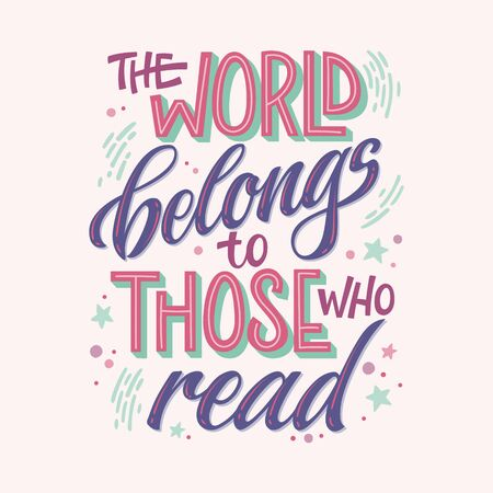 Motivation lettering quote about books and reading - The world belongs to those who read. Colorful design for book cafe, stores, libraries. Hand drawn lettering phrase. Poster, souvenire, smm, print projects. 向量圖像