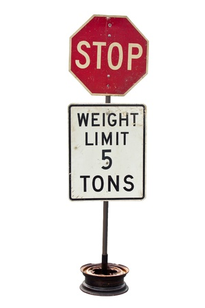 Stop and  5 ton weight limit dirty sign plate isolated on white  Stock Photo - 20530746