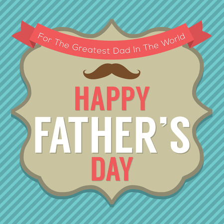 Happy Father s Day Vector Illustration Vector