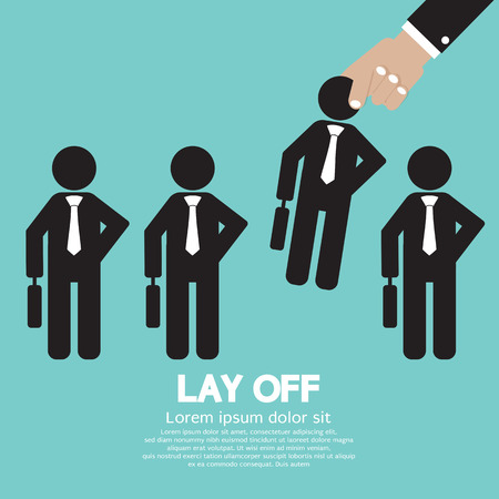 you are fired: Lay Off Vector Illustration