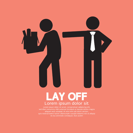lay off: Lay Off Graphic Vector Illustration