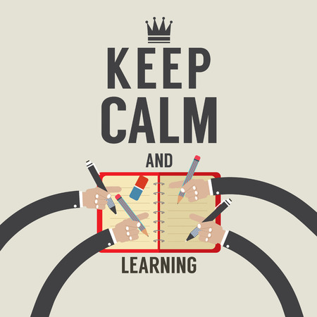 calm: Keep Calm And Learning Vector Illustration Illustration