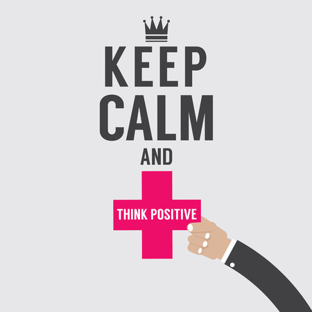 serene people: Keep Calm And Think Positive Vector Illustration