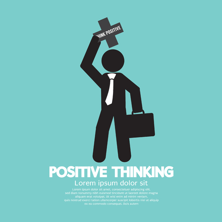 the positive: Positive Thinking Businessman Vector Illustration