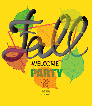 Fall welcome party announcement banner with colorful falling leaves and volume letters. Vector illustration