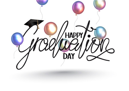 Happy graduation day lettering and colorful air balloons. Vector illustration