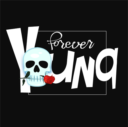 Forever young funny lettering with skull. Vector illustration