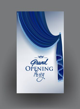 Grand opening Party banner with blue elegant curtain with fringe. Vector illustration