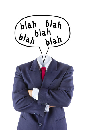 no body: invisible businessman no head say blah blah blah isolated on white