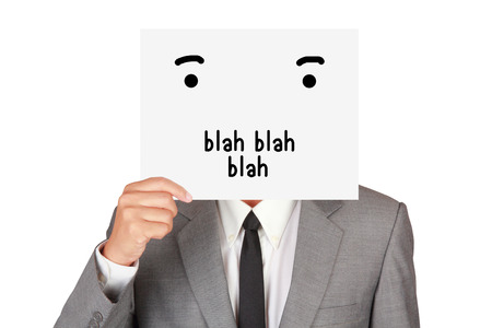 Concept business show paper say blah blah blah hide face abstract isolated on white background