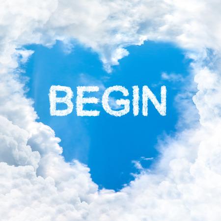 begin: begin word nature on blue sky inside love heart cloud form