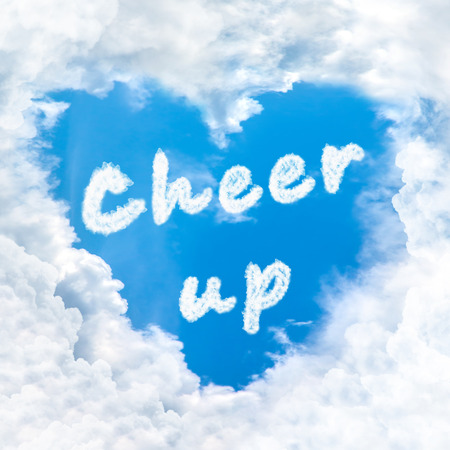 cheer up: cheer up word nature on blue sky inside love heart cloud form