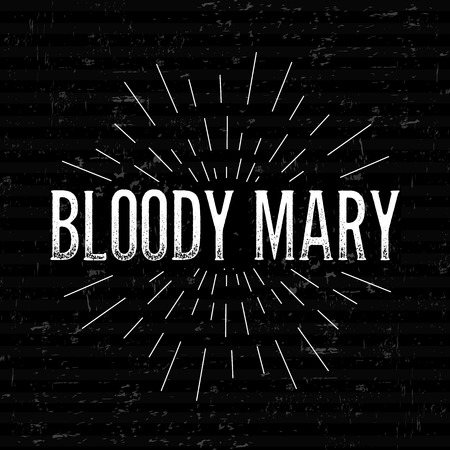 mary: Abstract Creative concept vector design layout with text - bloody mary. For web and mobile icon isolated on background, art template, retro elements, logos, identity, label, badge, ink, tag, old card. Illustration