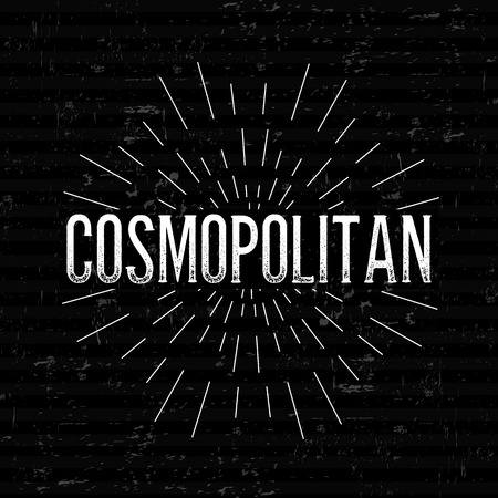 cosmopolitan: Abstract Creative concept vector design layout with text - cosmopolitan. For web and mobile icon isolated on background, art template, retro element, logos, identity, label, badge, ink, tag, old card. Illustration