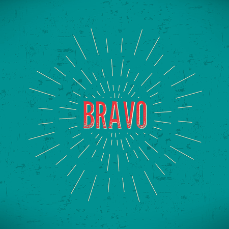 praise: Abstract Creative concept vector design layout with text - bravo. For web and mobile icon isolated on background, art template, retro elements, , identity, labels, badge, ink, tag, old card.