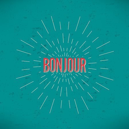 bonjour: Abstract Creative concept vector design layout with text - bonjour. For web and mobile icon isolated on background, art template, retro elements, , identity, labels, badge, ink, tag, old card. Illustration