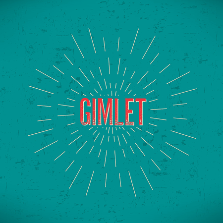 gimlet: Abstract Creative concept vector design layout with text - gimlet. For web and mobile icon isolated on background, art template, retro elements, logos, identity, labels, badge, ink, tag, old card.