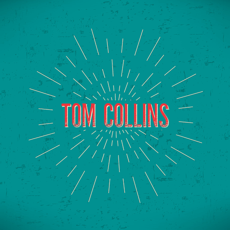collins: Abstract Creative concept vector design layout with text - tom collins. For web and mobile icon isolated on background, art template, retro elements, , identity, label, badge, ink, tag, old card.