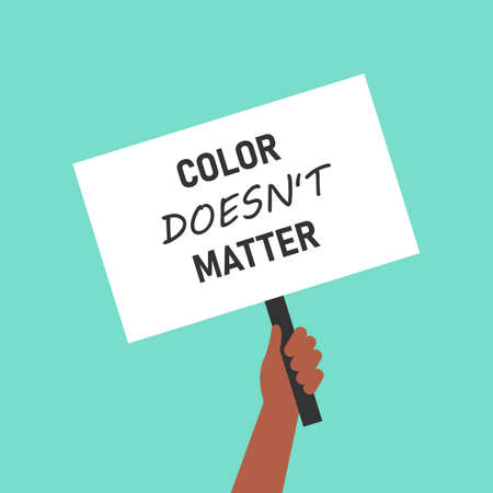 Hand holding a sign that says Color doesnt matter. Black Lives Matter concept