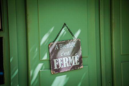 C'est ferme, it's closed
