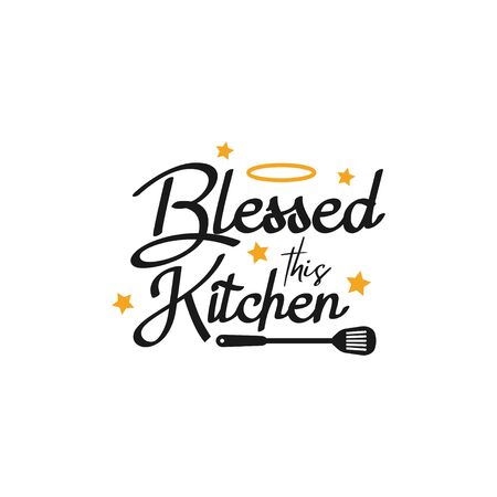 Kitchen quote lettering typography. Blessed this kitchen