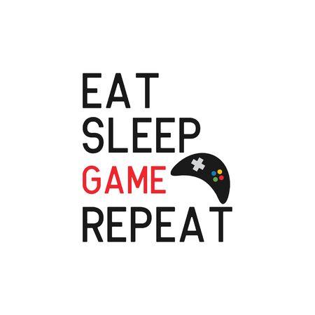 Game quote lettering typography. Eat sleep game repeat Ilustração