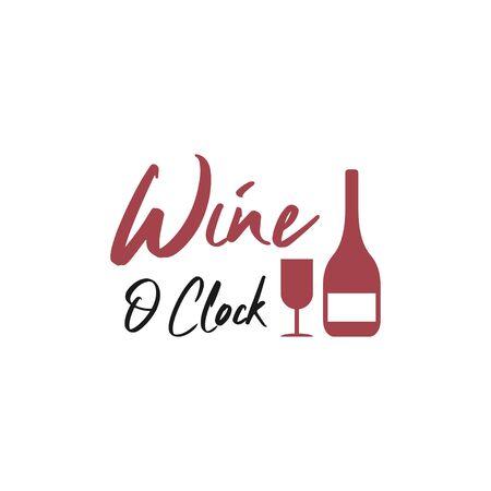 Wine quote lettering typography. Wine o clock Vetores