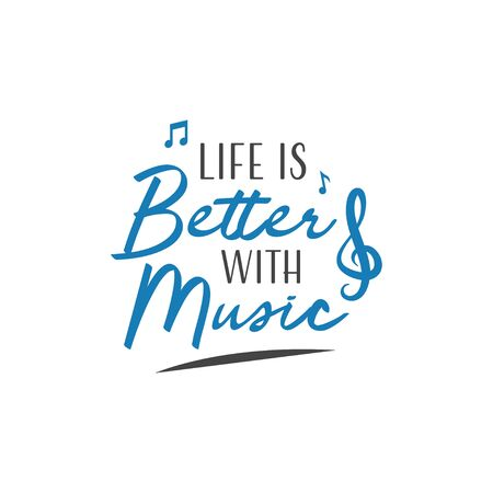 Music quote lettering typography. Life is better with music