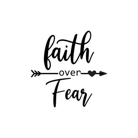 Faith quote lettering typography. Faith over fear Vektoros illusztráció