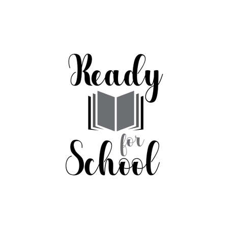 Ready for school. quote lettering typography