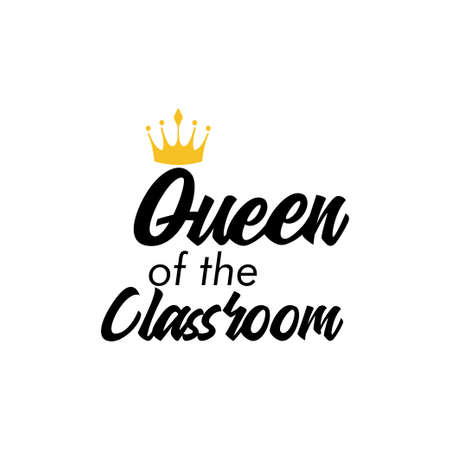 Queen of the classroom. School quote lettering typography Ilustracja