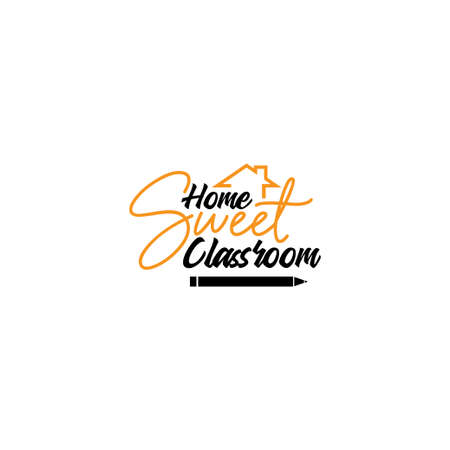 Home sweet classroom. School quote lettering typography