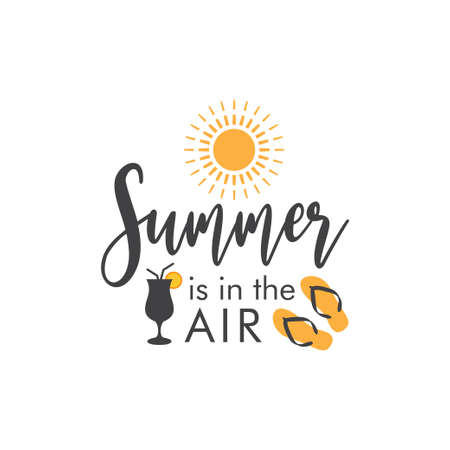 Summer is in the air. quote lettering typograhpy