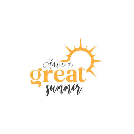 Have a great summer. quote lettering typograhpy Ilustracja