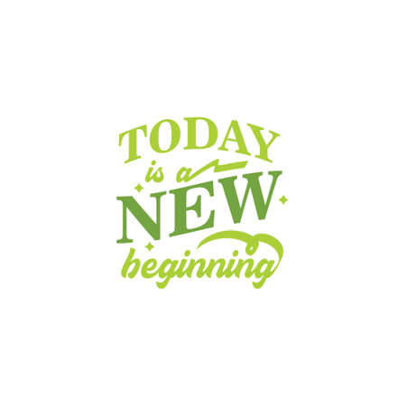 Today is a new beginning motivational quote typography