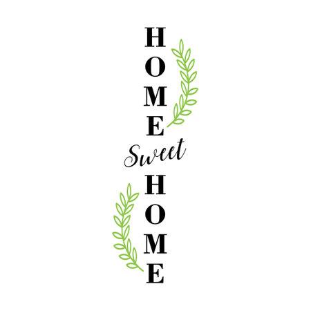 Home sweet home porch vertical design template vector