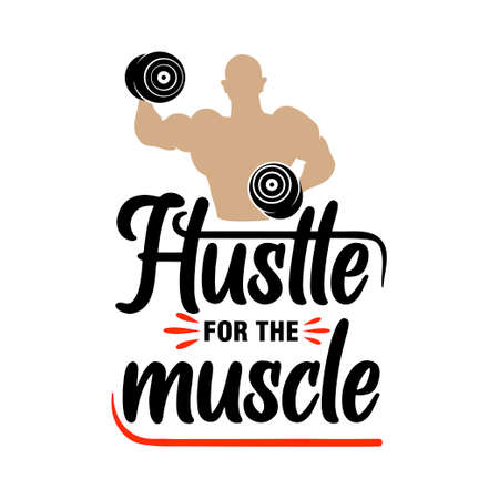 Hustle for the muscle gym lettering quote