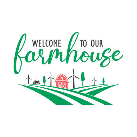 Welcome to our farmhouse quote lettering typography