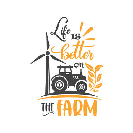 Life is better on the farm quote lettering typography 矢量图像