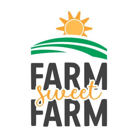 Farm sweet farm quote lettering typography illustration 矢量图像