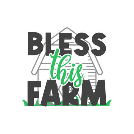 Bless this farm quote lettering typography illustration