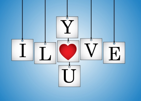 propose: Concept Illustration of I Love You - I Love you letters each on a hanging white board with letter O Replaced with red heart with a blue background