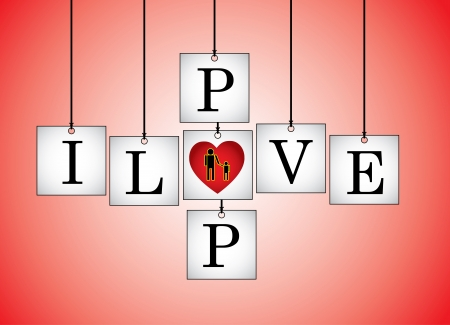 Concept Illustration of I Love Dad - I Love pop letters each on a hanging white board with letter O Replaced with red heart with a red background Vector