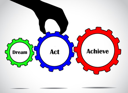 Dream act or take action and achieve your goal concept design vector illustration art using different colorful gears