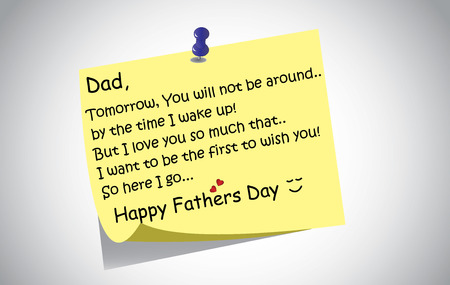 posted: unique happy fathers day post it note text greetings concept  A touching and lovely fathers day wishes written by little son or daughter the day before on a simple post it note