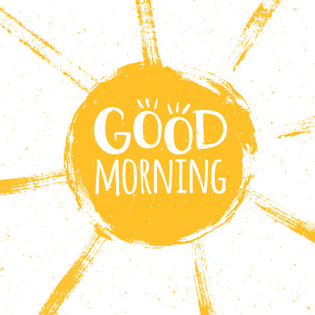 Good morning poster with hand drawn lettering and grunge style sun with paint splatters. Vector illustration. Ilustração Vetorial