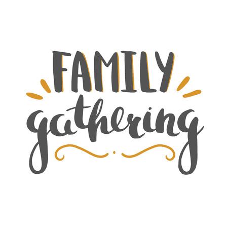 家族の集まりのレタリングは、白で隔離