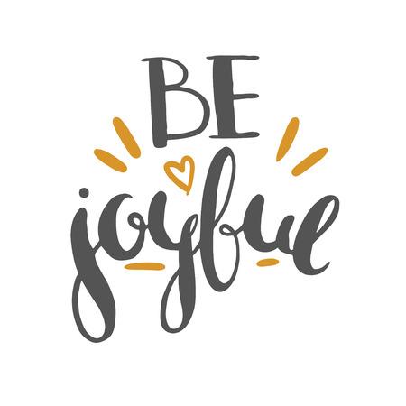 Sei fröhlich Schriftzug