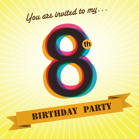 eight year old: 8th Birthday party invite template design retro style - Vector  Illustration