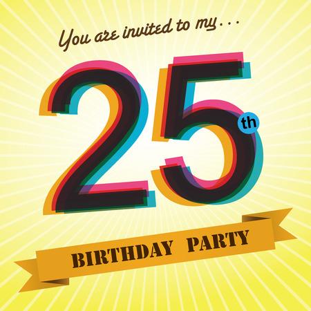 twenty fifth: 25th Birthday party invite template design retro style - Vector  Illustration
